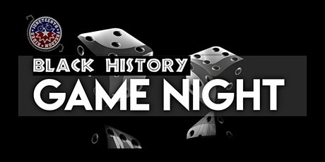 Black History Game Night tickets