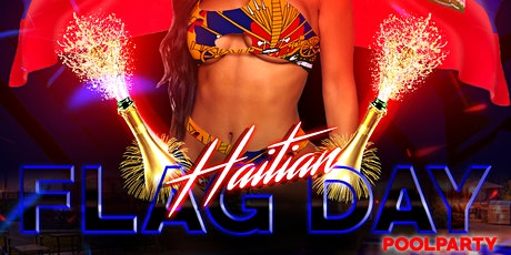 EXCLUSIVE HAITIAN FLAG PARTY tickets