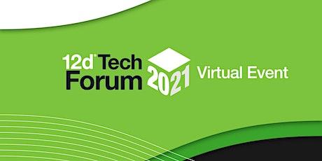 12d Tech Forum 2021 tickets