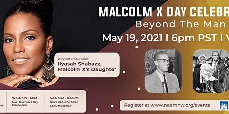 Malcolm X Day Celebration: Beyond the Man tickets