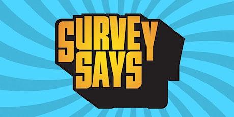 Survey Says Trivia Fundraiser (live host) via Zoom (EB) tickets
