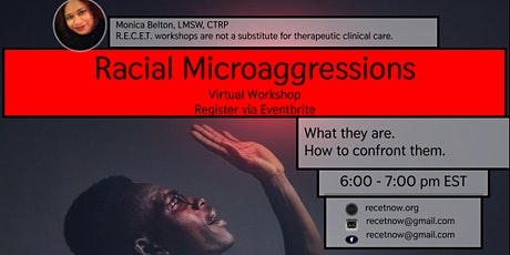 Racial Microaggressions With RECET tickets