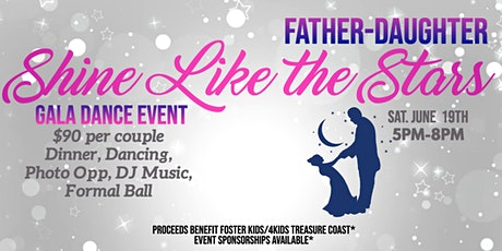 Father Daughter Gala Dance: Shine Like the Stars tickets
