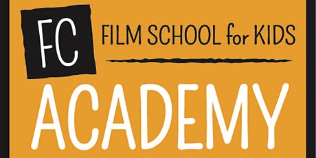 FC Academy Summer Filmmaking- Virtual Week 7 tickets