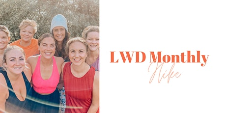 Monthly LWD Hike tickets