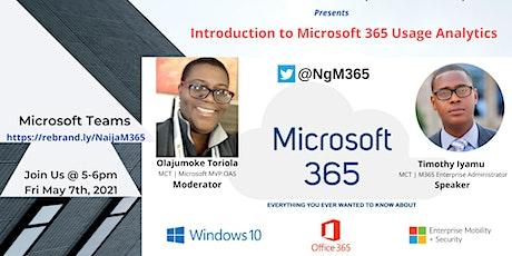 Introduction to Microsoft 365 Usage Analytics tickets