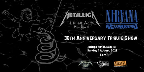 Metallica Black Album + Nirvana Nevermind 30th Anniversary Tribute Show tickets