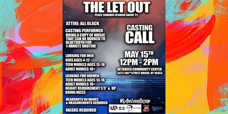 THE LET OUT Model & Performance Casting  call tickets