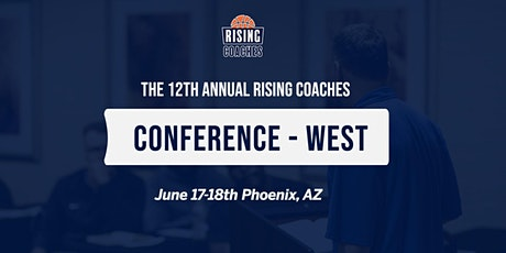 12th Annual Rising Coaches Conference West tickets