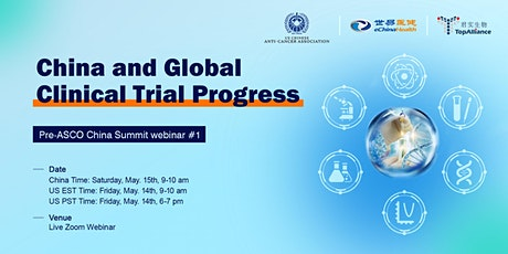 """Pre-ASCO China Summit"" #1: China and Global Clinical Trial Progress tickets"