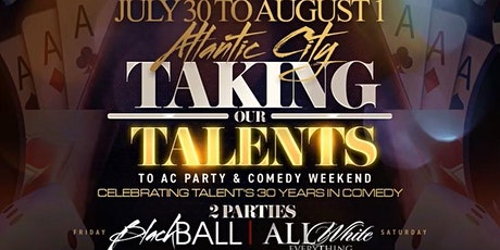 7/10-8/1 | Taking our TALENTS to ATLANTIC CITY tickets