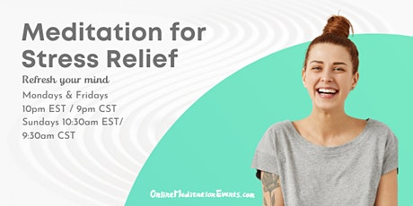 Meditation for Stress Relief/ Free Guided online meditation tickets