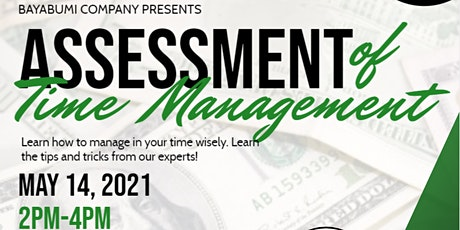 ASSESSMENT OF TIME MANAGEMENT tickets