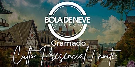 Culto dia 09/05/2021  Bola de Neve  Gramado - 18h - Noite ingressos