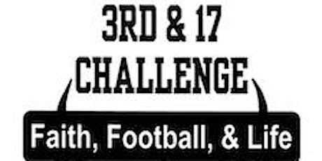 7th Annual 3rd & 17 Challenge Football Camp - Grades K-8th tickets