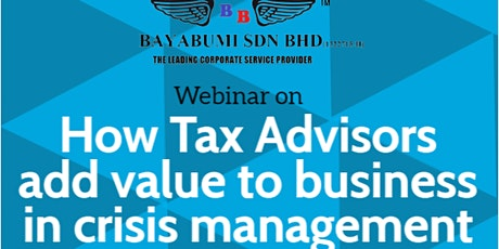 HOW TAX ADVISORS ADD VALUE TO BUSINESS IN CRISIS MANAGEMENT tickets