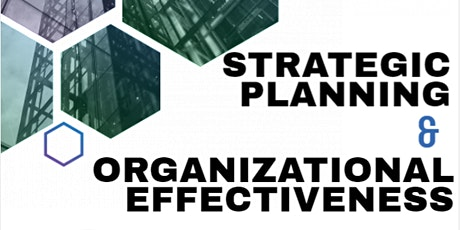 STRATEGIC PLANNING & ORGANIZATIONAL EFFECTIVENESS tickets