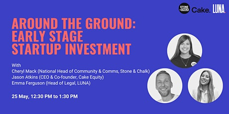 Around the Ground: Early Stage Startup Investment tickets