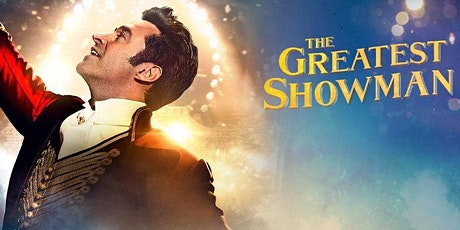 Movies Under The Stars - The Greatest Showman tickets