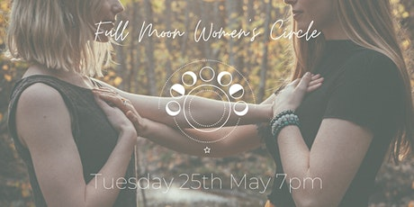 Full Moon Women's Circle May tickets