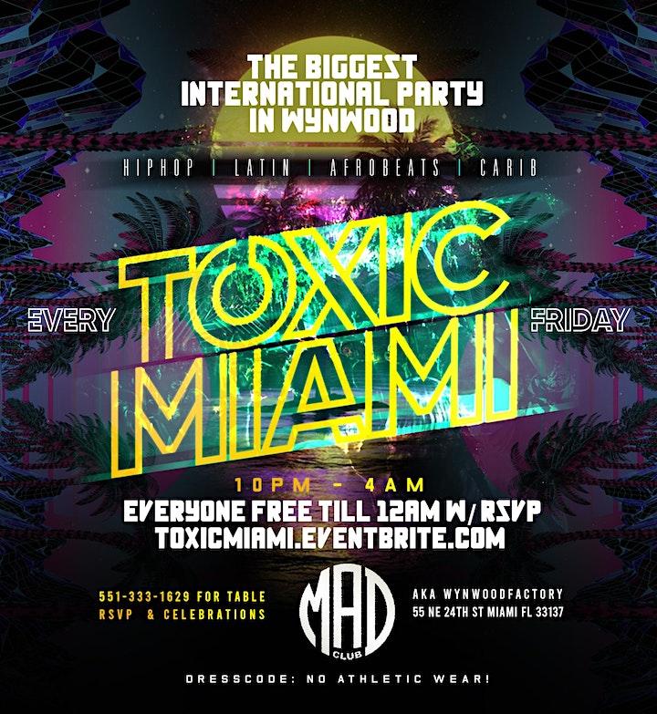 TOXIC MIAMI | WYNWOODS HOTTEST INTERNATIONAL FRIDAY NIGHT PARTY! image