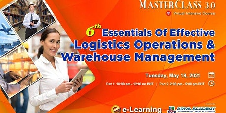 6th Essentials of Effective Logistics Operations & Warehouse Management tickets