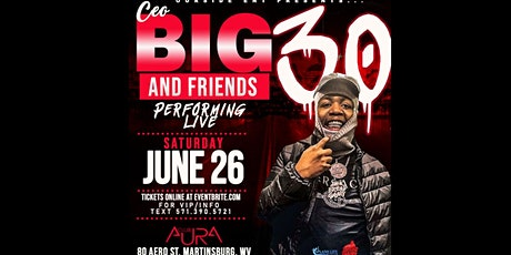CEO BIG 30 LIVE IN CONCERT tickets