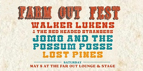 Farm Out Fest w/ Walker Lukens, Jomo & The Possum Posse, and Lost Pines tickets