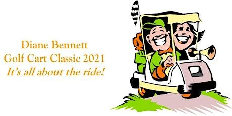 Diane Bennett Golf Cart Classic 2021 tickets