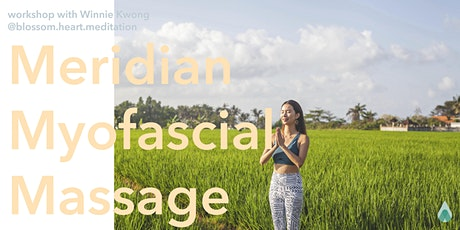 Meridian Myofascial Self-Massage Yoga workshop with Winnie tickets