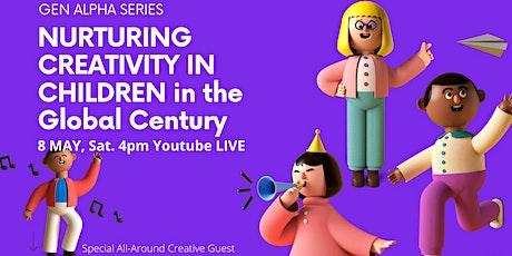 NURTURING CREATIVITY IN CHILDREN  in the Global Century tickets