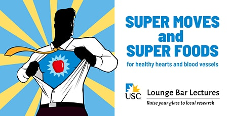 Lounge Bar Lecture: Super Moves and Super Foods tickets