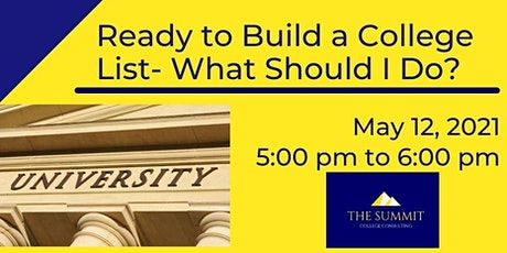 Ready to Build a College List- What Should I do? tickets