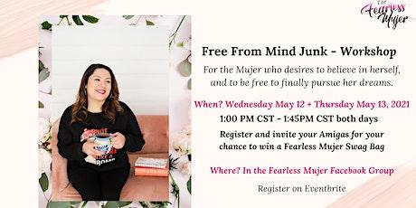 Free From Mind Junk Workshop tickets