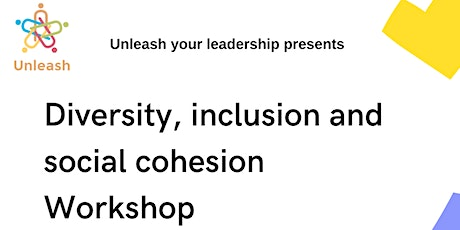 Part 2: Diversity, inclusion and social cohesion Workshop tickets