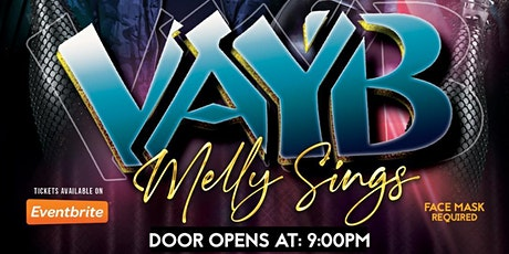 VAYB & Melly Sings at Club IVY West Palm Beach tickets
