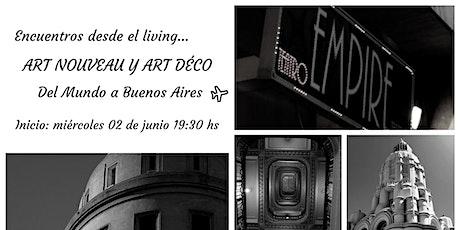 Art Nouveau y Art Déco del Mundo a Buenos Aires entradas