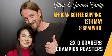 JIBBILITTLE  & JAME CRAIG SLURPING NIGHT ( COFFEE CUPPING EVENT) tickets