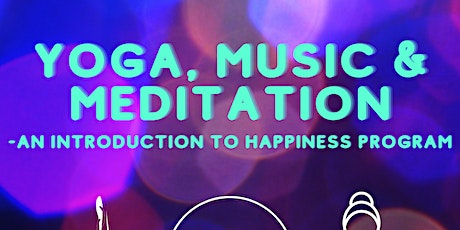 Yoga, Music & Meditation tickets