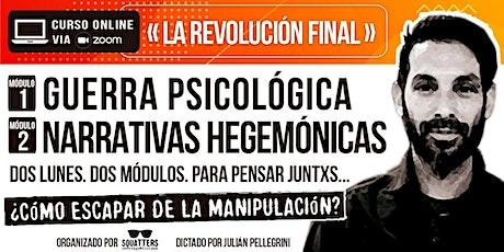 «La Revolución Final». ¿Cómo escapar de la manipulación? entradas