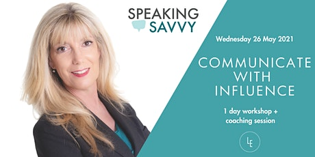 Communicate with Influence - Public Speaking Workshop tickets