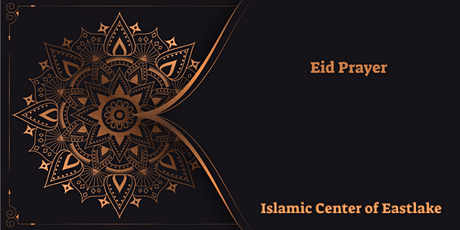 Eid prayer at Islamic Center of Eastlake boletos