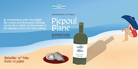 Borrowed Cuttings Pipcoul Showcase with Steve Feletti tickets