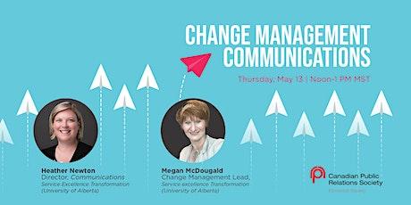 Change Management Communications tickets