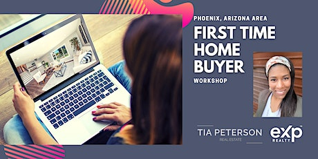 Phoenix First Time Home Buyer - Success in a Seller's Market tickets