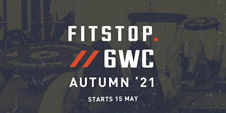 Fitstop West End 6 week challenge Launch Party - Autumn 21 tickets