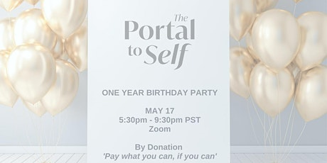 Portal To Self - One Year Party! tickets
