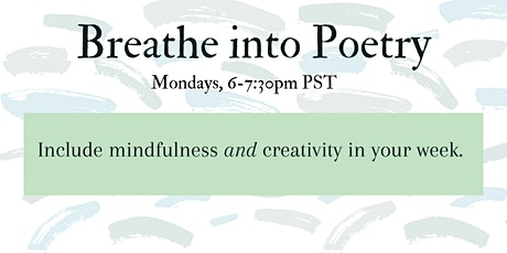 Breathe into Poetry - Drop-in Poetry Writing Class tickets