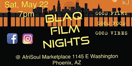 Blaq Film Nights tickets