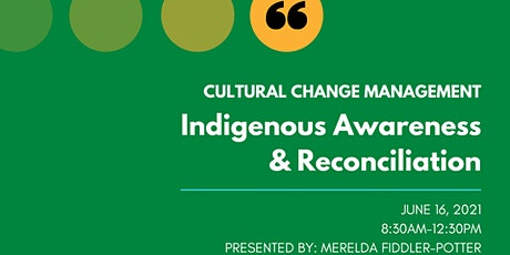 Cultural Change Management: Indigenous Awareness & Reconciliation tickets